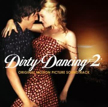 Dirty Dancing (Motion Picture Soundtrack) - Dirty Dancing 2