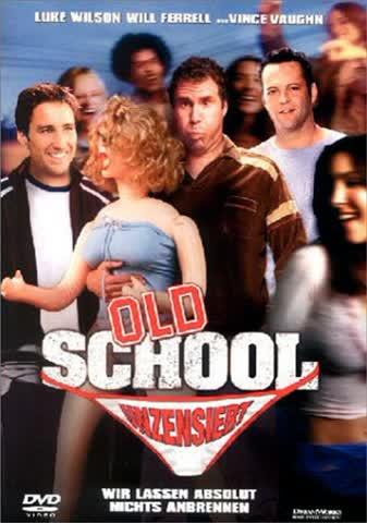OLD SCHOOL - MOVIE [DVD] [2003]
