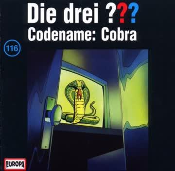 Die drei ???, Folge 116 - Codename: Cobra