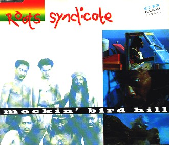 Roots Syndicate - Mockin' bird hill (4 versions, 1993)