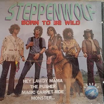 Steppenwolf - Born to be wild (compilation, 14 tracks)