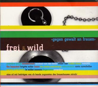 Primitive Lyrics - Frei & Wild-Gegen Gewalt an Frauen (1997)