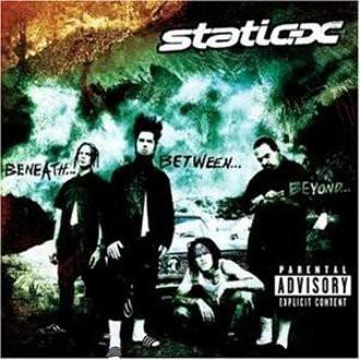 Static-X - Beneath...Between...Beyond