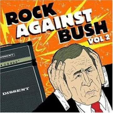 Various Artists - Rock Against Bush, Vol. 2 (Bonus DVD)