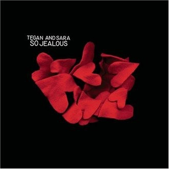 Tegan and Sara - So Jealous [UK-Import]