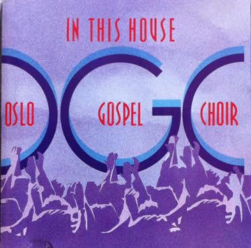 Oslo Gospel Choir - In This House [UK-Import]