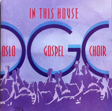 Oslo Gospel Choir - In This House [UK-Import]