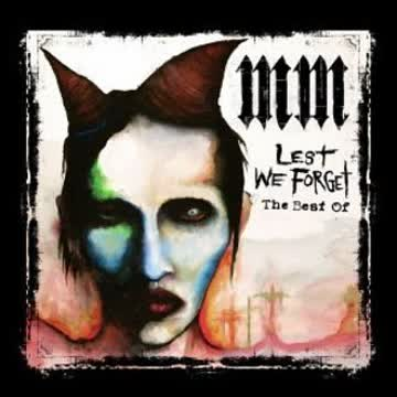 Marilyn Manson - Lest We Forget - The Best Of
