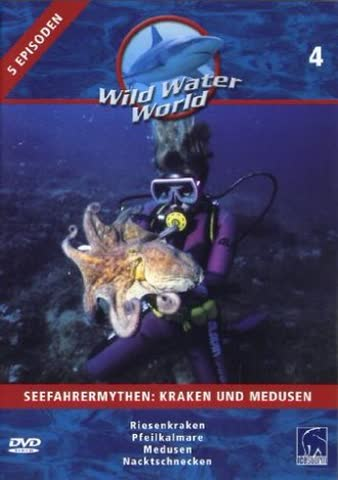 Wild Water World, Vol. 4 - Seefahrermythen - Kraken und Medusen