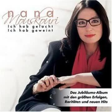 Nana Mouskouri - Ich Hab Gelacht - Ich Hab Geweint