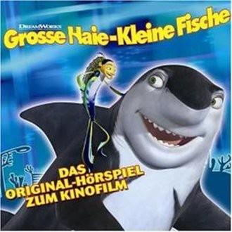 Grosse Haie-Kleine Fische (Shark Tale) Hörspiel zum Kinofilm