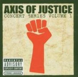 Various Artists - AXIS OF JUSTICE - Concert Series Vol. 1 (CD + DVD) [UK-Import]