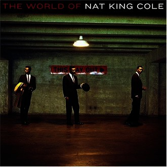 Nat King Cole - The World Of Nat King Cole (Best Of)