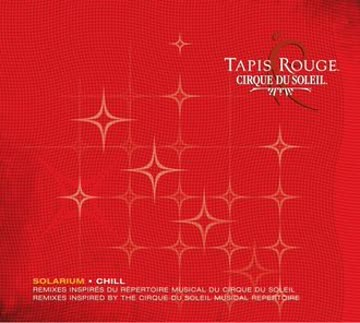 Cirque du Soleil - Tapis Rouge