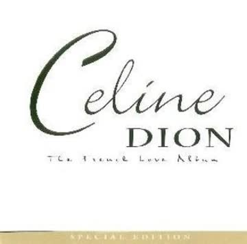 Celine Dion - The French Love Album - Special Edition