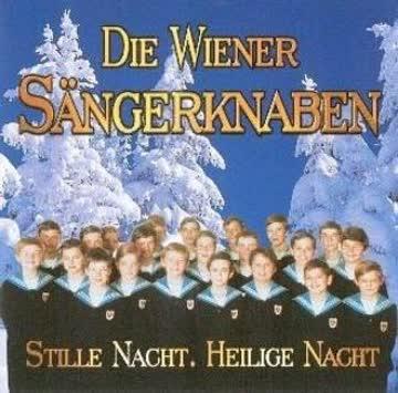 Wiener Sängerknaben - Stille Nacht - Heilige Nacht (Weihnachten mit dem berühmtesten Knabenchor der Welt)