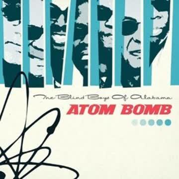 The Blind Boys of Alabama - Atom Bomb