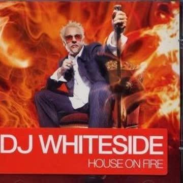 DJ Whiteside - House on Fire