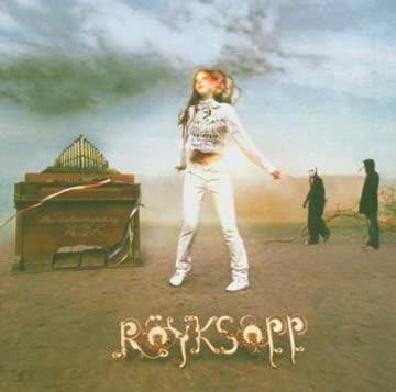 Royksopp - Understanding