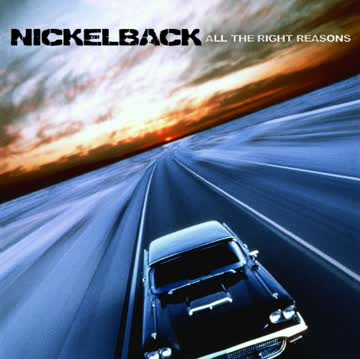 Nickelback - All the Right Reasons (New Version)
