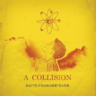 David Band Crowder - Collision