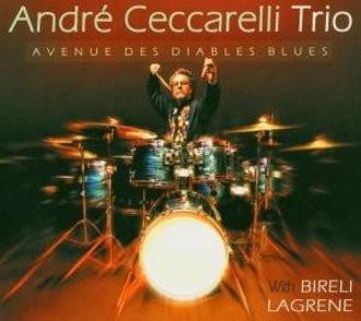 André Ceccarelli - Avenue Des Diables Blues