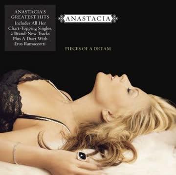 Anastacia - Pieces Of A Dream (Anastacia's Greatest Hits)
