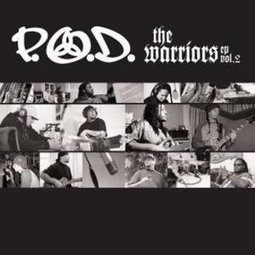 P.O.D. - Warriors Ep Vol. 2