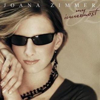 Zimmer Joana - My Innermost (Deluxe Edition)