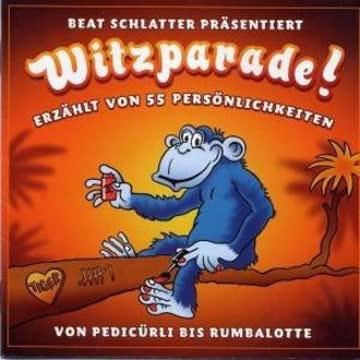 Witzparade! Beat Schlatter präsentiert