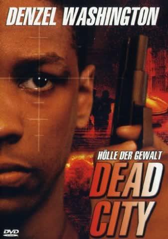 Dead City - Hölle der Gewalt