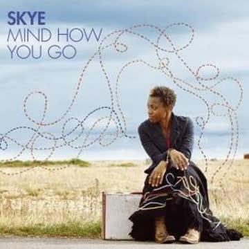Skye - Mind How You Go