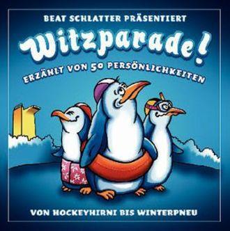 Beat Schlatter Präsentiert - Witzparade! 2