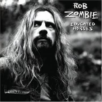 Zombie Rob - Educated Horses
