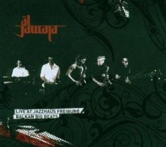 Al Jawala - Live at Jazzhaus Freiburg-Balkan Big Beats