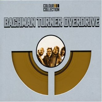 Bachman-Turner Overdrive - Colour Collection