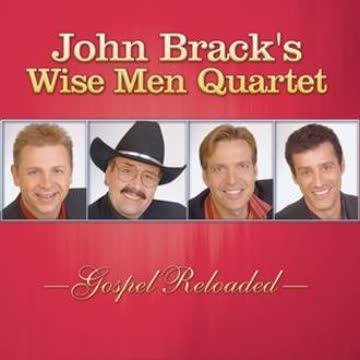John Brack's Wise Men Quartet - Gospel Reloaded