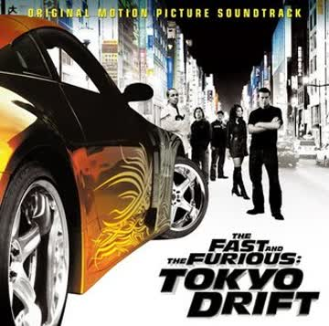 Ost - The Fast and the Furious: Tokyo Drift