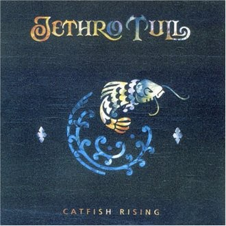 Jethro Tull - Catfish Rising
