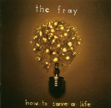 Fray The - How To Save A Life