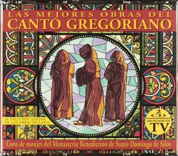 Coro Monjes de Silos - Las Mejores Obras Del Canto Gregoriano