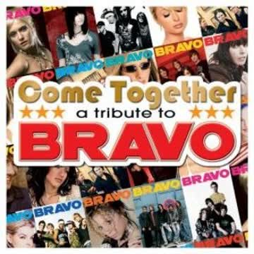 Various - Come Together - A Tribute To BRAVO