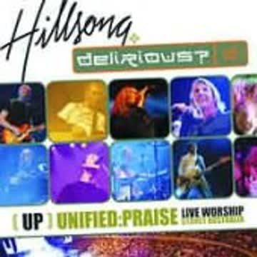 Hillsong & Delerious - Up: Unified Praise [UK-Import]