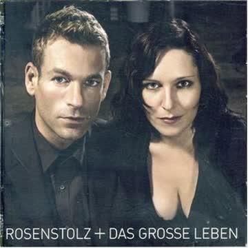 Rosenstolz - Das Grosse Leben (Erweitertes Tracklisting)