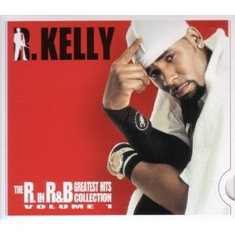 Kelly R. - The R In R&B - Greatest Hits