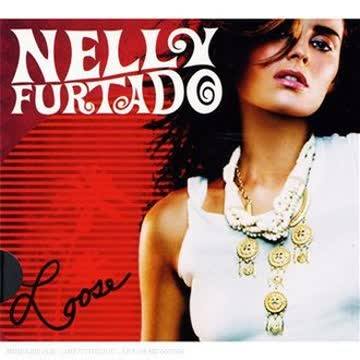 Nelly Furtado - Loose (Ltd.Pur Edt.)
