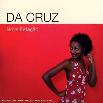 Da Cruz - Nova Estacao