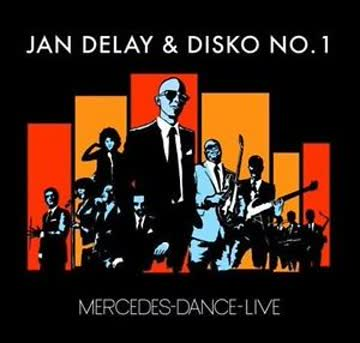 Jan Delay & Disko No.1 - Mercedes-Dance-Live