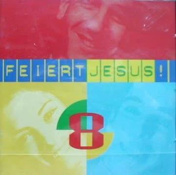 - Feiert Jesus 8