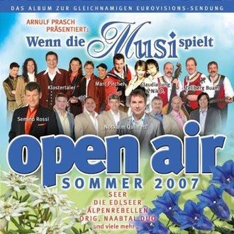 Various - Wenn die Musi Spielt-Sommer Open Air 2007
